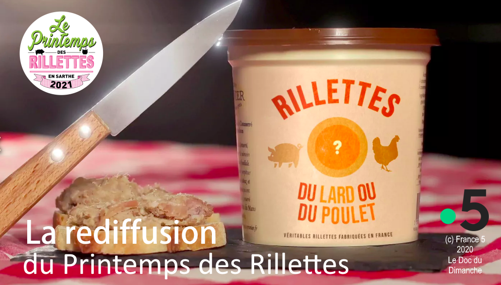 Rillettes, du Lard ou du poulet : documentaire France 5